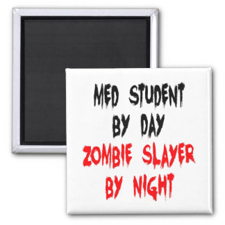 Zombie Slayer Med Student 2 Inch Square Magnet