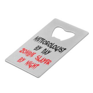 Zombie Slayer Meteorologist Credit Card Bottle Opener