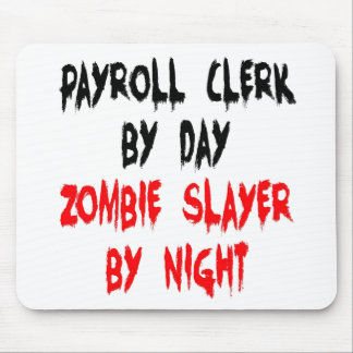 Zombie Slayer Payroll Clerk Mouse Pad