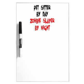 Zombie Slayer Pet Sitter Dry-Erase Whiteboards