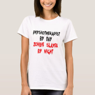 Zombie Slayer Physiotherapist T-Shirt