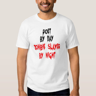 Zombie Slayer Poet Shirt