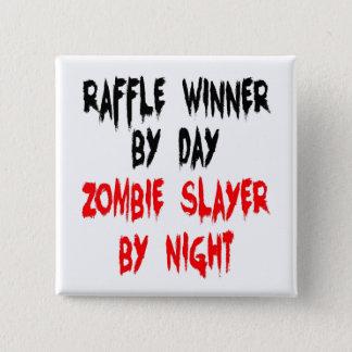 Zombie Slayer Raffle Winner Pinback Button