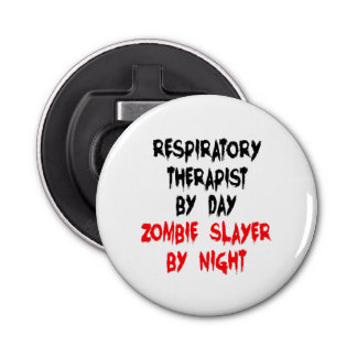 Zombie Slayer Respiratory Therapist Bottle Opener