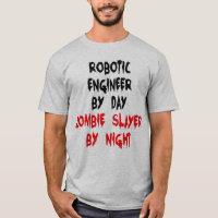 Zombie Slayer Robotic Engineer T-Shirt