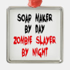 Zombie Slayer Soap Maker Metal Ornament