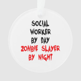 Zombie Slayer Social Worker Ornament