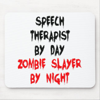Zombie Slayer Speech Therapist Mouse Pad