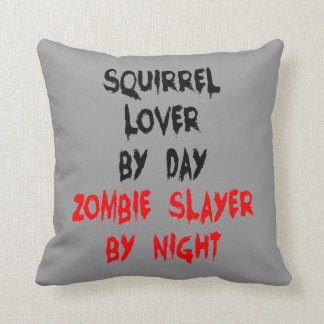 Zombie Slayer Squirrel Lover Throw Pillow