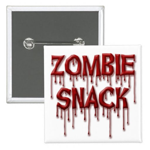 Zombie Snack Pinback Button