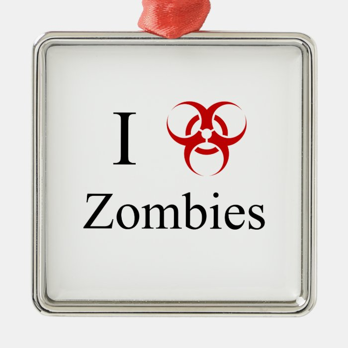 Zombie Survival Tips, I Love Zombies Metal Ornament