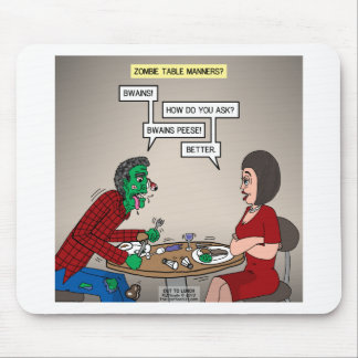 Zombie Table Manners Mouse Pad