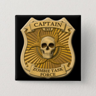 Zombie Task Force - Captain Badge Pinback Button