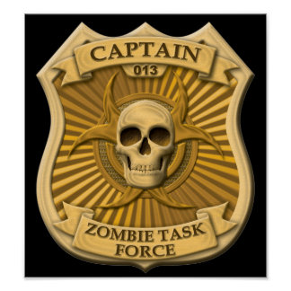 Zombie Task Force - Captain Badge Poster