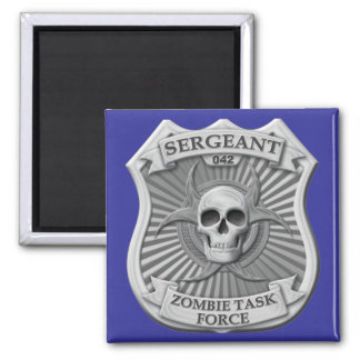 Zombie Task Force - Sergeant Badge Magnet