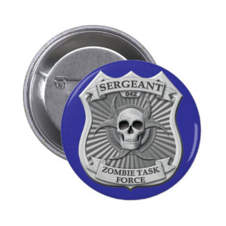 Zombie Task Force - Sergeant Badge Pinback Button