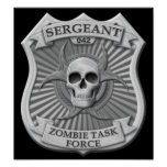 Zombie Task Force - Sergeant Badge Poster