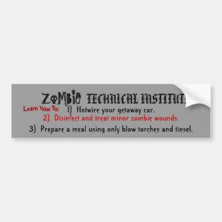 Zombie Technical Institute Learn Bumper Sticker Car Bumper Sticker