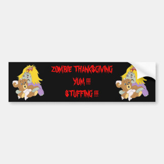 Zombie Thanksgiving!  Yum! STuffing! Car Bumper Sticker