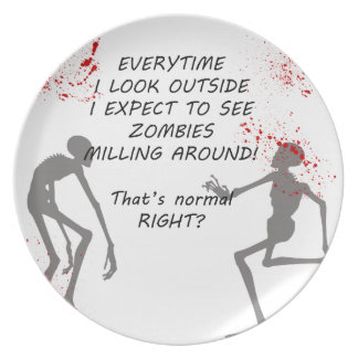 Zombie That's Normal RIGHT? Plate