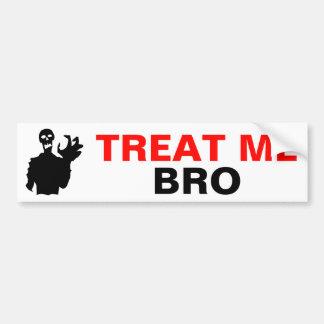 Zombie Treat Me Bro funny Halloween customizable Bumper Sticker