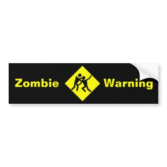 Zombie Warning Road Sign bumpersticker