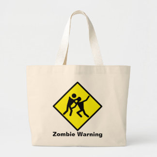 Zombie Warning Road Sign Large Tote Bag