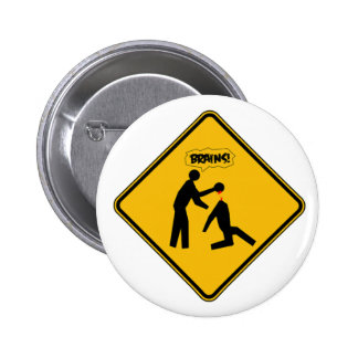 Zombie Warning Sign 2 Inch Round Button