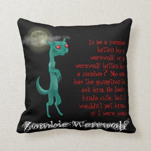 Zombie Werewolf Throw Pillows