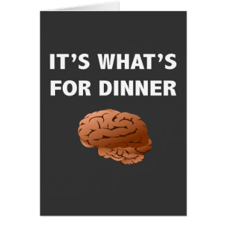 Zombie What's For Dinner Card