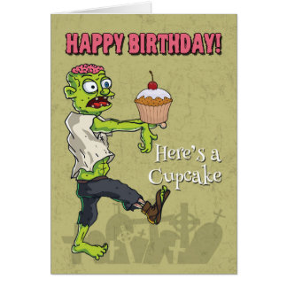 Zombie with a Cupcake Funny Birthday Card