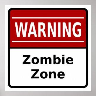 Zombie Zone Poster zazzle_print