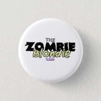 ZombieBlondie Pin! Button