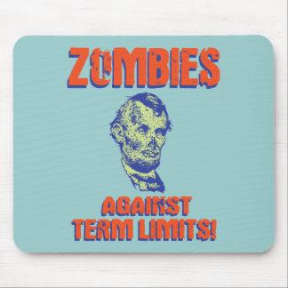 Zombies Against Term Limits! Mouse Pad