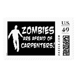 Zombies Are Afraid of Carpenters Postage