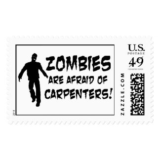 Zombies Are Afraid of Carpenters Postage Stamp