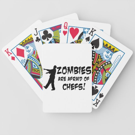 Zombies Are Afraid Of Chefs Bicycle Playing Cards