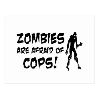 Zombies Are Afraid Of Cops Gifts Postcard