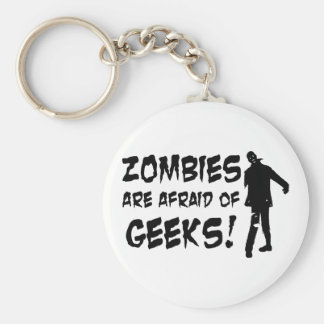 Zombies Are Afraid Of Geeks Gifts Keychain