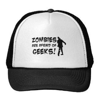 Zombies Are Afraid Of Geeks Gifts Trucker Hat