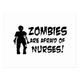 Zombies Are Afraid of Nurses Postcard