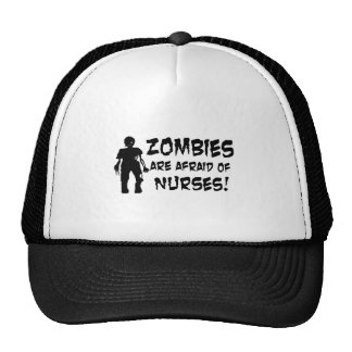 Zombies Are Afraid of Nurses Trucker Hat