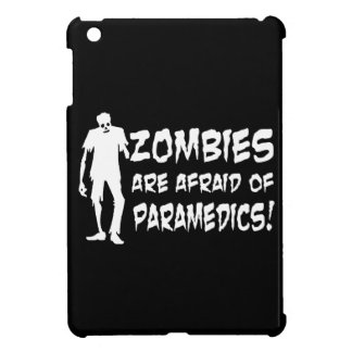 Zombies Are Afraid Of Paramedics Gifts iPad Mini Cases