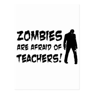 Zombies Are Afraid Of Teachers Postcard