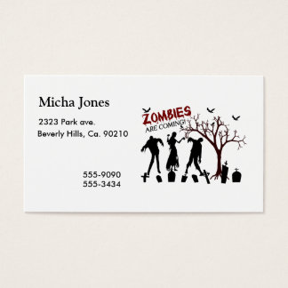 Zombies Are Coming Business Card