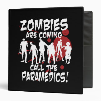 Zombies Are Coming Call The Paramedics Vinyl Binders