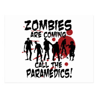 Zombies Are Coming Call The Paramedics Postcard