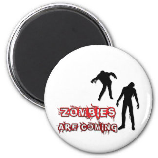 Zombies Are Coming 2 Inch Round Magnet
