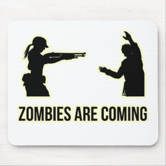 Zombies Are Coming Mouse Pad