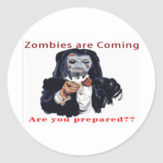 Zombies Are Coming Stickers